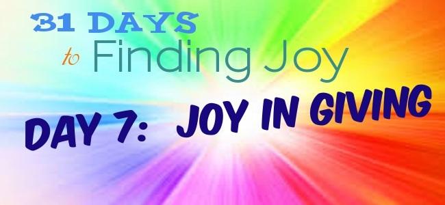 Joy In Giving: Day 7: Joy In Giving