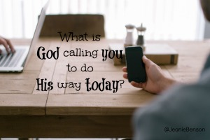 What is God Calling You to Do Today