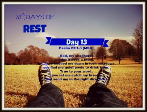 31 Days of Rest Day 13