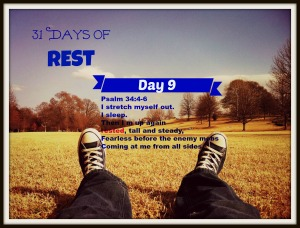 31 Days of Rest Day 9