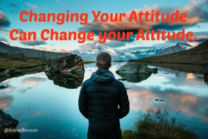 Changing your Attitude Can Change your Altitude