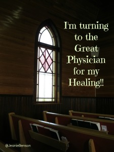 turning to great Physician for my healing